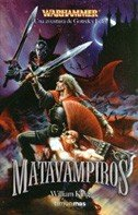 Matavampiros (Warhammer) por William King
