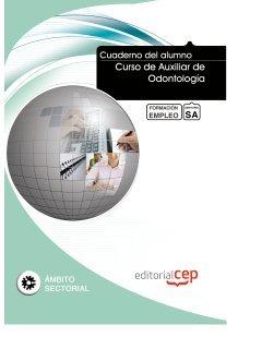 Cuaderno del alumno Curso de Auxiliar de Odontología. Formación para el Empleo (Formacion Empleo Sectorial) por Euroinnova Editorial S.L.