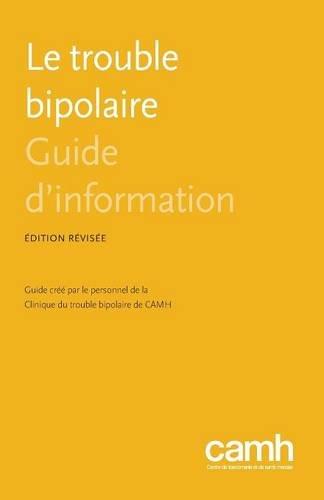 Le Trouble Bipolaire: Guide D'Information