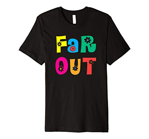 Far Out Sixties 60er 1960er Retro T Shirt -