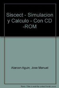 SISCECT : simulación y cálculo de ciclos termodinámicos por José Manuel Alarcón Aguín