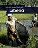 Front cover for the book Liberia (Countries Around the World) by Robin S. Doak