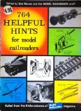 Seven Hundred and Sixty-Four Helpful Hints for Model Railroaders