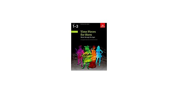 Music through the Ages in 2 Volumes Paperback Time Pieces for Horn Volume 1