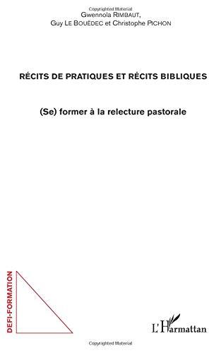 Récits de pratiques et récits bibliques par Guy Le Bouëdec