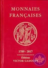 Gadoury : Monnaies francaises 1789-2017
