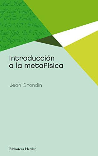 Introducción a la metafísica (Biblioteca Herder) por Jean Grondin