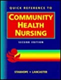 Quick Reference to Community Health Nursing by Marcia Stanhope (1996-01-30)