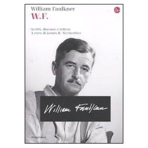 W.F. Scritti, discorsi e lettere