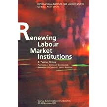 Renewing Labour Market Institutions.