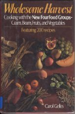 wholesome-harvest-cooking-with-the-new-four-food-groups-grains-beans-fruits-and-vegetables