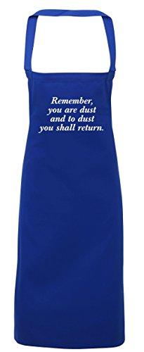 hippowarehouse Remember, Sie sind die Staub Sie Shall Return–Ash Wednesday Schürze Küche Kochen verliehen die Malerei DIY Einheitsgröße Erwachsene, königsblau, Einheitsgröße (Baby T-shirt Ash)