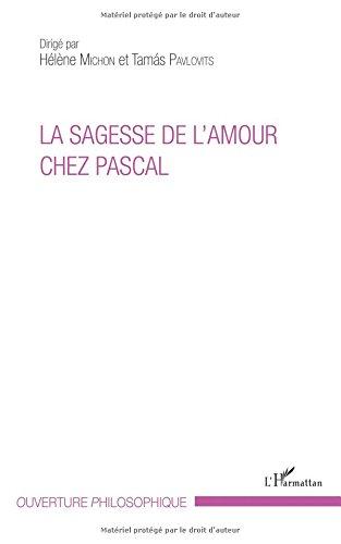 La sagesse de l'amour chez Pascal