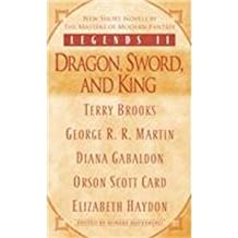 Legends II: Dragon, Sword, and King