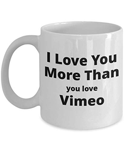 Funny Coffee Mug for Vimeo Lovers. Great Unique Valentine's Gift for Him or Her.