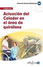 Actuación Del Celador En El Área De Quirófano (Pp - Practico Profesional)