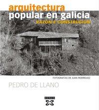 Arquitectura popular en Galicia (Galego): Razón e construción (Grandes Obras - Edicións Singulares)