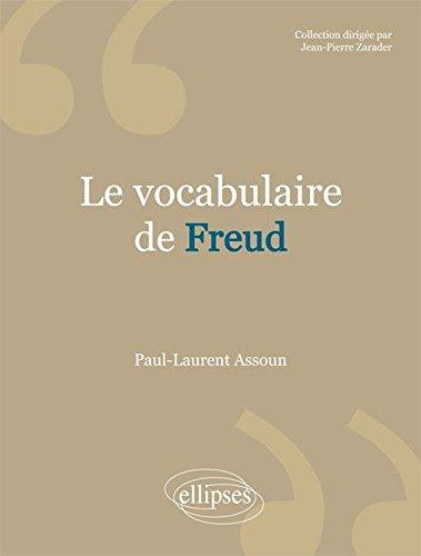 Le Vocabulaire de Freud