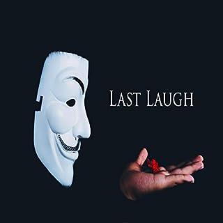 Last Laugh [Explicit]