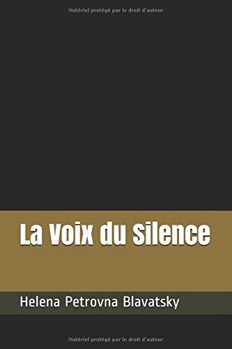 La Voix du Silence par Helena Petrovna Blavatsky