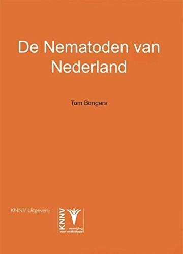 De Nematoden van Nederland [The Nematodes of the Netherlands] (Natuurhistorische Bibliotheek)