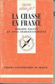 La chasse en France par Philippe Waguet, Annie Charlez-Coursault