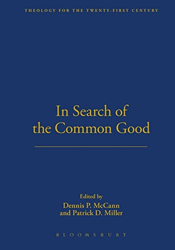 mon Good (THEOLOGY FOR THE TWENTY-FIRST CENTURY) (Dennis Mccann)