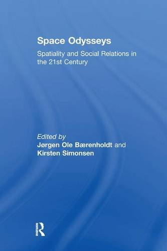 space-odysseys-spatiality-and-social-relations-in-the-21st-century