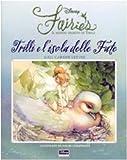 Scarica Libro Trilli e l isola delle fate Fairies Il mondo segreto di Trilli Ediz illustrata (PDF,EPUB,MOBI) Online Italiano Gratis