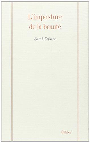 Limposture de la beauté: Et autres textes (La philosophie en effet) par Sarah Kofman