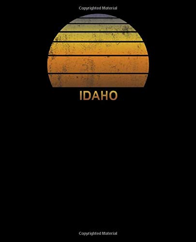 Idaho: Notebook With Lined College Ruled Paper For Taking Notes. Stylish Vintage Travel Journal Diary 7.5 x 9.25 Inch Soft Cover.
