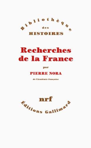 Recherches de la France par Pierre Nora