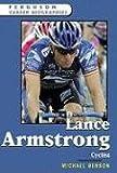 Lance Armstrong: Cyclist (Ferguson Career Biographies)