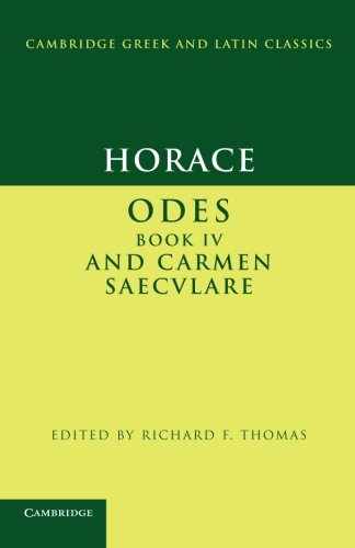 Horace:  Odes  IV and  Carmen Saeculare  Paperback (Cambridge Greek and Latin Classics)
