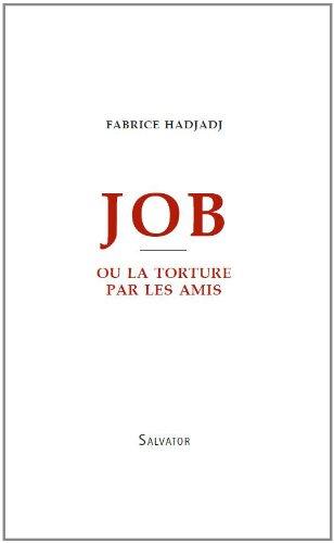 Job ou la torture par les amis