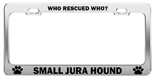 Preisvergleich Produktbild Miedhki WHO Rescued WHO SMALL Jura Hound Animal Lover License Plate Frame Auto Accessory