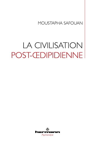 La civilisation post-oedipidienne