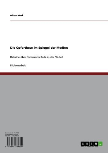 Die Opferthese im Spiegel der Medien: Debatte über Österreichs Rolle in der NS-Zeit