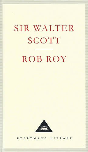 Rob Roy (Everyman's Library Classics)