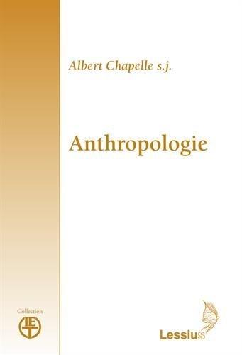 Anthropologie par Albert Chapelle
