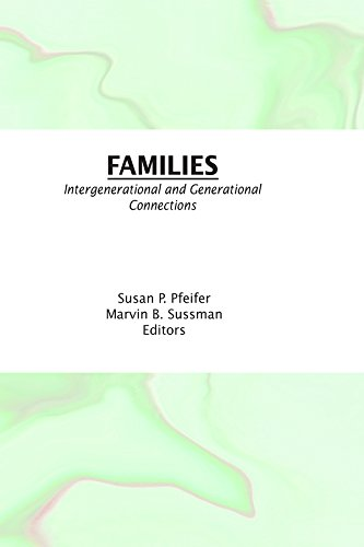 Families: Intergenerational and Generational Connections por Susan K Pfeifer