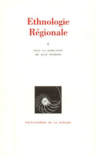 Ethnologie régionale, tome 1 : Afrique, Océanie par Collectif