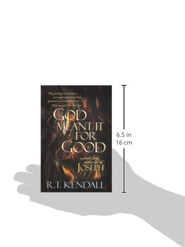 God Meant It for Good: A Fresh Look at the Life of Joseph