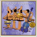 The Four Freshmen - Still Fresh