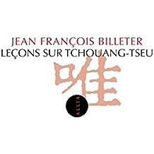 Leçons sur Tchouang-Tseu