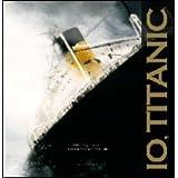 Io, Titanic