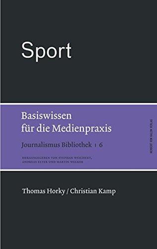Sport. Basiswissen für die Medienpraxis (Journalismus Bibliothek)
