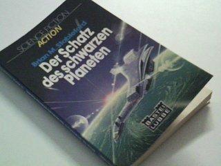 Der Schatz des schwarzen Planeten Bastei 21105 : Science-fiction, action 3404009541