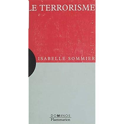 Le Terrorisme (Dominos t. 210)