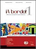 A bordo. Digital. Per le Scuole superiori. Con CD Audio. Con CD-ROM: 1